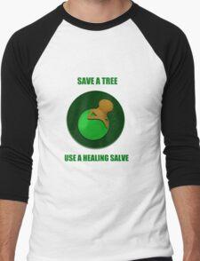 Save a Tree Use a Healing Salve Men's Baseball ¾ T-Shirt