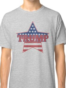 Trump for President - Presidential Election 2016 - Donald Trump for President - Donald for America Classic T-Shirt