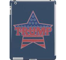 Trump for President - Presidential Election 2016 - Donald Trump for President - Donald for America iPad Case/Skin