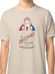 A Gentleman's Guide to Love and Murder Classic T-Shirt