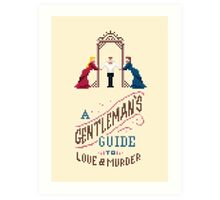 A Gentleman's Guide to Love and Murder Art Print