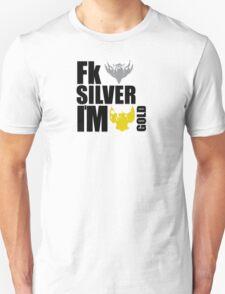 League of Legends Fk Silver im Gold T-Shirt