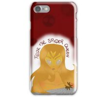 Fear the Spider Queen iPhone Case/Skin