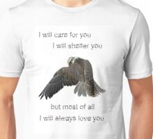I Will Always Love You Unisex T-Shirt