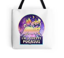 I'm a Pretty Pugasus  Tote Bag
