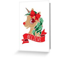 Believe - Unicorn Rudolph Greeting Card