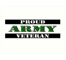 Proud Army Veteran Art Print
