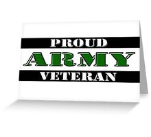 Proud Army Veteran Greeting Card