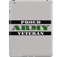 Proud Army Veteran iPad Case/Skin