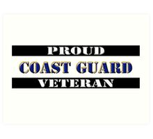 Proud Coast Guard Veteran Art Print
