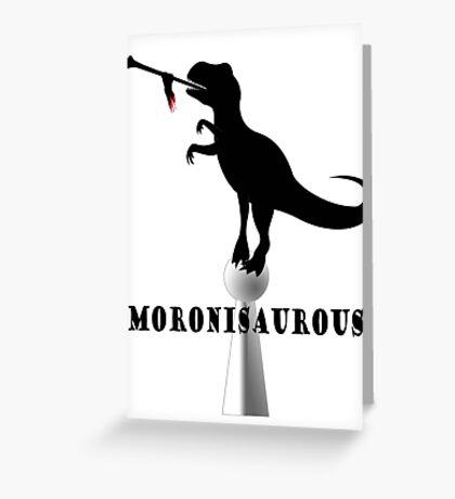 Moronisaurous Greeting Card
