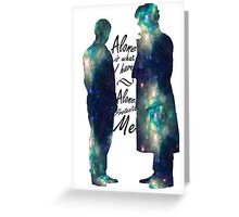 """Johnlock """"ALONE IS WHAT I HAVE"""" Greeting Card"""