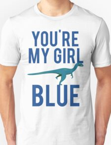 You're My Girl Blue Dinosaur T-Shirt