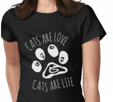 cats are love, cats are life #2 Womens Fitted T-Shirt
