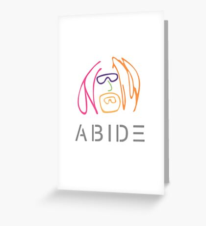 The Dude Abides: Imagine Greeting Card