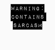 Warning: Contains Sarcasm Unisex T-Shirt
