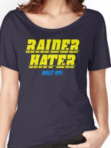 Raider Hater! Bolt UP! Women's Relaxed Fit T-Shirt