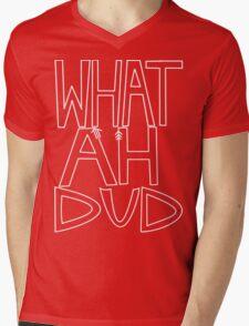 WHAT AHHH DUD Mens V-Neck T-Shirt