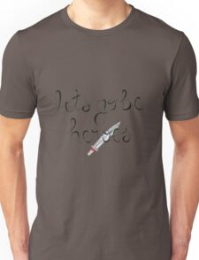 Let's Go Be Heroes BtVS Quote Unisex T-Shirt