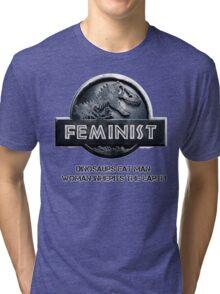 Jurassic Feminist Tri-blend T-Shirt