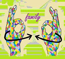 American Sign Language FAMILY by EloiseArt