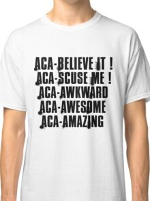 aca-all Classic T-Shirt
