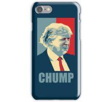 Chump iPhone Case/Skin