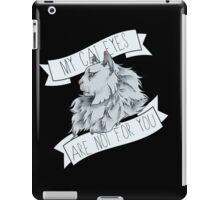 My Cat Eyes Are NOT For You iPad Case/Skin