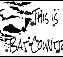 This is Bat Country by highbankspro