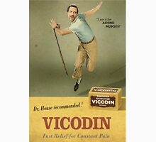 Dr. House Vicodin Recommended Unisex T-Shirt