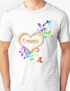 Dream Heart T-Shirt