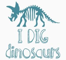 I DIG dinosaurs - in turquoise blue One Piece - Short Sleeve