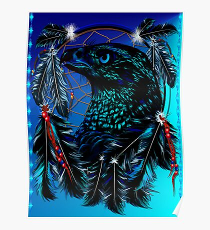 Black Eagle and Dreamcatcher Poster Poster
