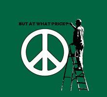 Peace Pays Unisex T-Shirt