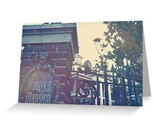 Enter the Mansion Greeting Card
