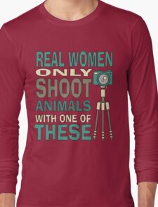 Real Women Only shoot with Cameras Long Sleeve T-Shirt