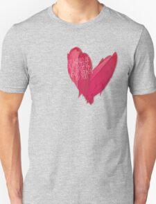 Oh, I wouldn't mind, Hazel Grace... Unisex T-Shirt