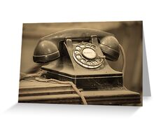 I Still Dial Greeting Card