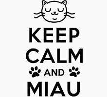Keep calm and miau Unisex T-Shirt