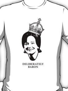 Deliberately Baron BW T-Shirt