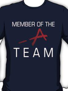 Member Of The -A Team T-Shirt