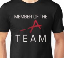 Member Of The -A Team Unisex T-Shirt