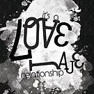 a Love/Hate relationship by Simon Bowker