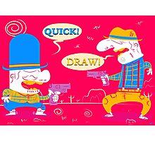 Quick-Draw! Photographic Print