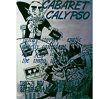 Cabaret Calypso poster at Art Unit Photographic Print