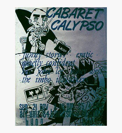 Cabaret Calypso poster at Art Unit Photographic Print