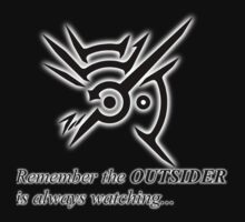 The Outsider is always watching by Steven Hoag