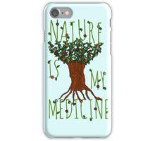 NATURE IS MY MEDICINE #3 iPhone Case/Skin