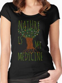 NATURE IS MY MEDICINE #3 Women's Fitted Scoop T-Shirt