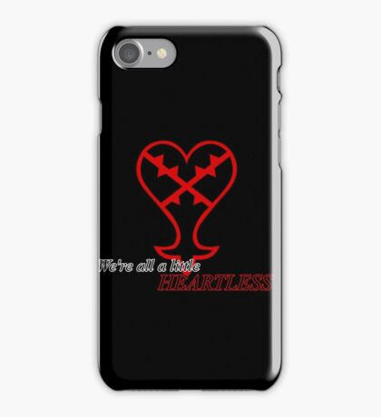 We're all Heartless iPhone Case/Skin